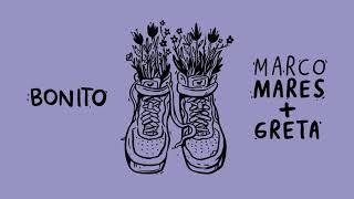 Marco Mares feat. Greta - Bonito (Audio)