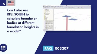 FAQ 003207 | Can I also use RF‑SOILIN to calculate foundation bodies at different foundation heights in a model?