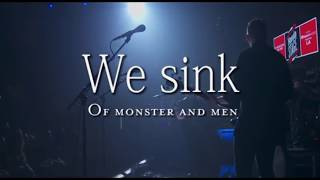 We sink: sub español Of Monster and Men