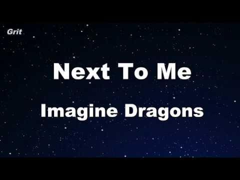 Next To Me - Imagine Dragons Karaoke 【No Guide Melody】 Instrumental