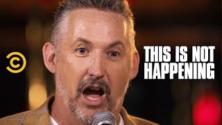 Harland Williams - Encounters with Nature - This Is Not Happening - Uncensored