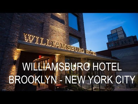 Williamsburg hotel Brooklyn New York City Review
