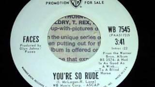 Faces - You're So Rude 45rpm