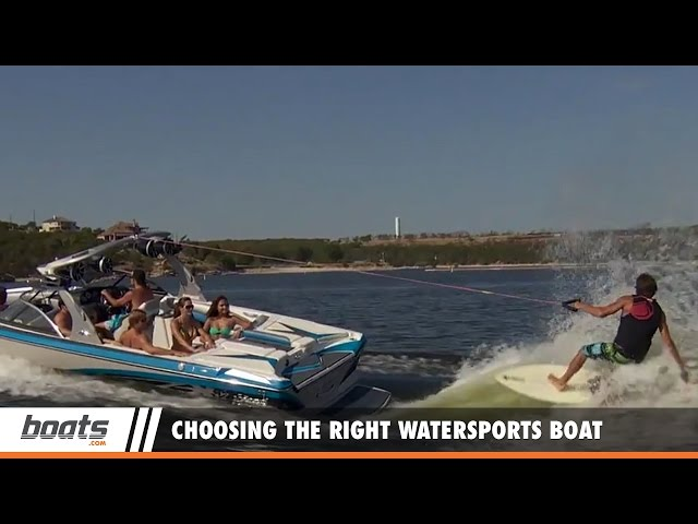 Boating Tips: Choosing the Right Watersports Boat