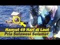 """Kronologi Pria Sulawesi 49 Hari Hanyut di Lautan hingga ke Jepang, Teriak """"Help"""" Tapi Tak Digubris"""