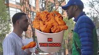 GIVING OUT FRIED CHICKEN IN THE HOOD
