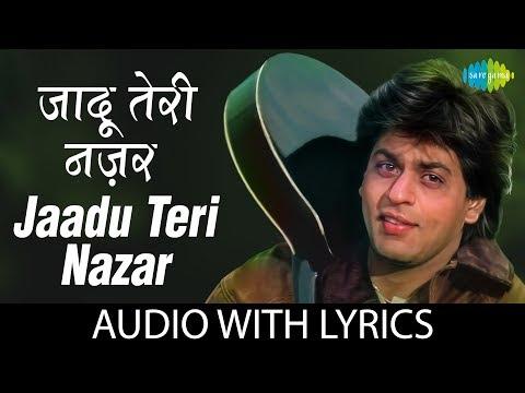 Jaadu Teri Nazar with lyrics   जादू तेरी नज़र के बोल   Udit Narayan