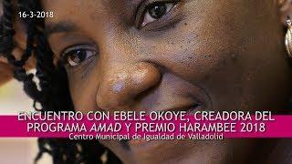 Encuentro en Valladolid con Ebele Okoye, Premio Harambee 2018