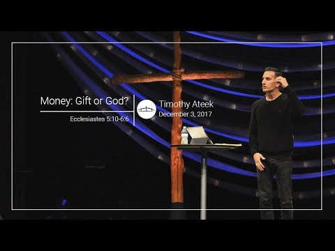 Money: Gift or God?