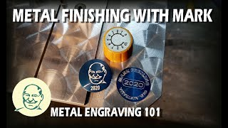 Metal Finishing With Mark - Metal Engraving 101