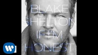 Blake Shelton - It Ain't Easy (Official Audio)