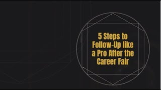 5 Steps To Follow Up Like A Pro After The Career Fair