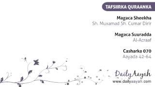 070. Sh. Dirir - Tafsiir - Al-Acraaf - Aayada 42-64