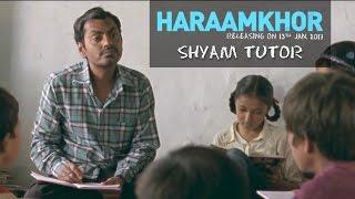 Haraamkhor  Shyam Tutor  Promo  Nawazuddin Siddiqui & Shweta Tripathi