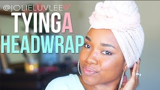 Tying A Headwrap | Quick & Easy
