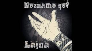 Lajna - Už je neuvidíš