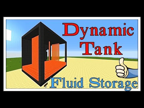 "Modded Minecraft Tutorial : Dynamic Tank ""Fluid Storage"""