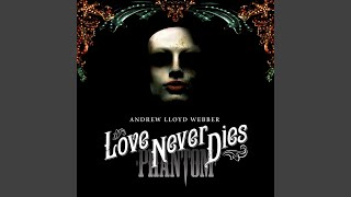 "'Til I Hear You Sing (From ""Love Never Dies"")"