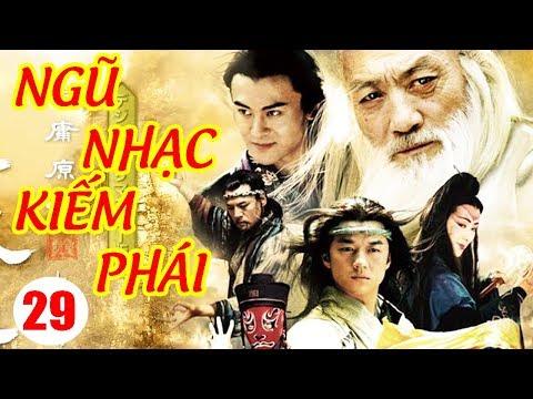 Ngũ Nhạc Kiếm Phái - Tập 29 | Phim Kiếm Hiệp Trung Quốc Hay Nhất - Phim Bộ Thuyết Minh