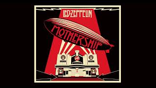 Led Zeppelin - Mothership (Full Album) (2007 Remaster) | Led Zeppelin - Greatest Hits