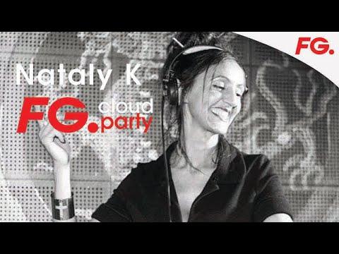NATALY K | FG CLOUD PARTY | LIVE DJ MIX | RADIO FG