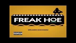 Speaker Knockerz - Freak Hoe (Instrumental) *REMAKE* (Prod. By Yung Maker)