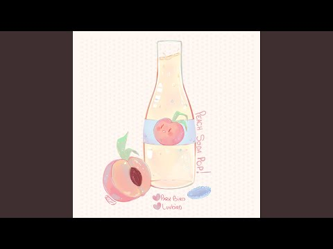 Peach Soda Pop (feat. Luvbird)