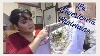 Flosstube En Español #3 La Experiencia Chatelaine