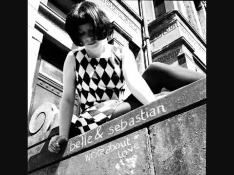 Belle And Sebastian - Write About Love video