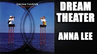 Dream Theater - Anna Lee - HD Studio Version with Lyrics