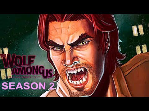 The Wolf Among Us Season Two
