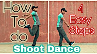 How-To-Do-Shoot-Dance-Tutorial-By-Himan-Gautam