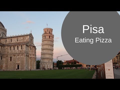 Pizza in Pisa – Etrusco Road trip Italia
