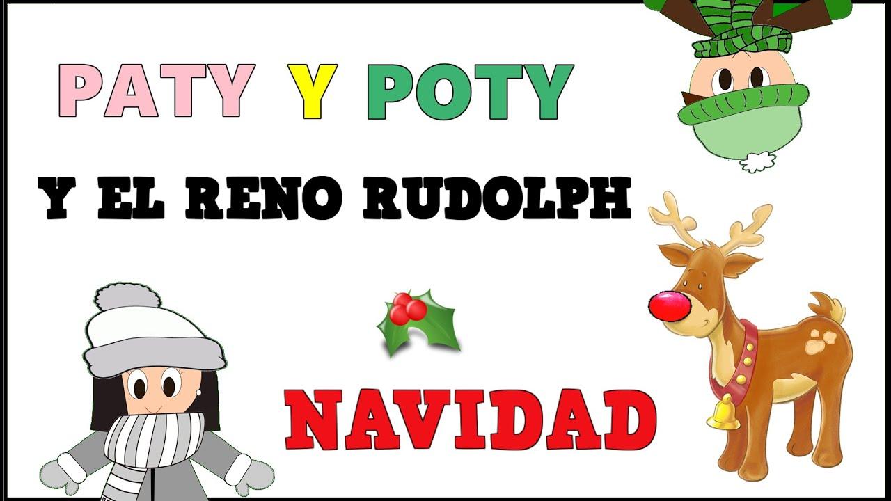 Cuento de Paty y Poty y el Reno Rudolph - Cuento de Navidad para niños -Vídeos educativos
