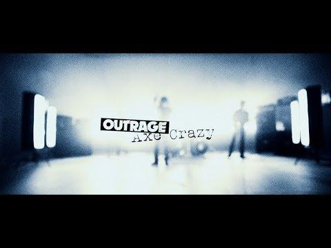 OUTRAGE / Axe Crazy *Short Ver.