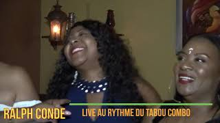 """RALPH CONDE """"LIVE"""" AU RYTHME DU TABOU COMBO   JUNE 2019"""