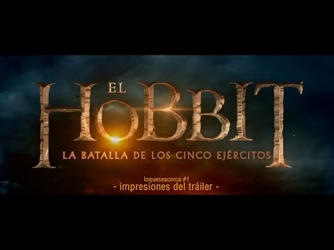 TrailerReview #1 | EL HOBBIT La batalla de los cinco ejercitos