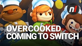 Four Player Frantic Co-Op Cooking Capers | Overcooked Coming to Nintendo Switch