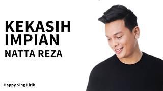 Kekasih Impian   Natta Reza (Lirik)
