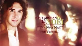 "Josh Groban - The First Noël"" (feat. Faith Hill) [AUDIO]"
