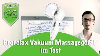 Prorelax Vakuum Massagegerät im Test