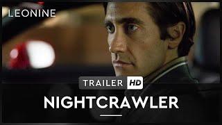 Nightcrawler - Jede Nacht hat ihren Preis Film Trailer