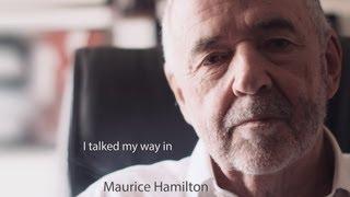 Maurice Hamilton – I talked my way in