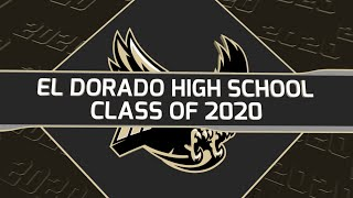 2020 GRADUATION FOR EL DORADO HIGH SCHOOL - HOW TO WATCH ON JUNE 10, 2020