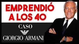 😮Emprendió A Los 40 Y Tuvo Éxito | Caso Giorgio Armani