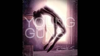Young Guns - Broadfields (Album Version)