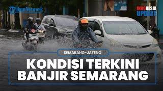 Kondisi Terkini Banjir Kota Semarang, Sebagian Masih Digenangi Air Termasuk Stasiun Tawang