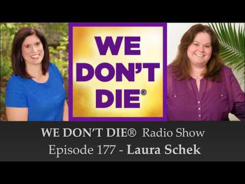 Episode 177 Laura Schek - Reiki, Readings and Cold Cases on We Don't Die Radio Show