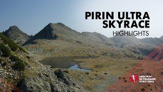 PIRIN ULTRA SKYRACE 2019 – HIGHLIGHTS / SWS19 – Skyrunning