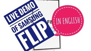 Live Demo of Samsung flip( In English)
